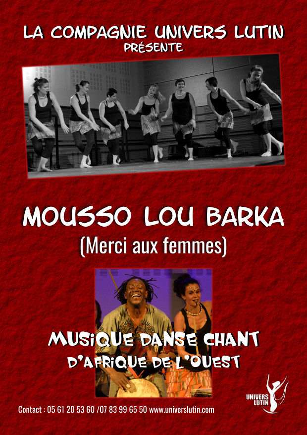 Danse africaine Toulouse - Spectacle musical - Mousso lou barka